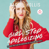 Rachel Hollis - Girl, Stop Apologizing  artwork