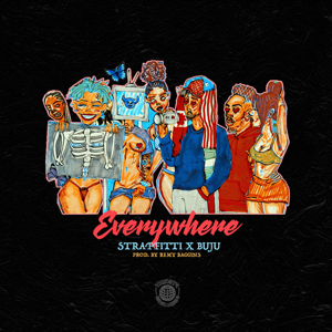 Straffitti - Everywhere feat. Buju
