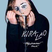 Kira Lao - Слишком много всего