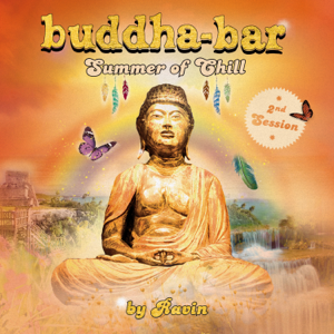 Buddha Bar - Buddha Bar Summer of Chill, 2nd Session (by Ravin)
