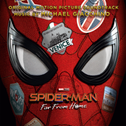 Spider-Man: Far from Home (Original Motion Picture Soundtrack) - Michael Giacchino - Michael Giacchino