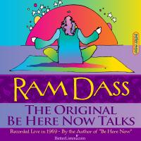 Ram Dass - The Original Be Here Now Recordings artwork