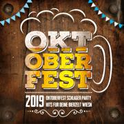 Oktoberfest 2019 (Oktoberfest Schlager Party Hits für deine Bierzelt Wiesn) - Various Artists - Various Artists