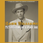 Hank Williams - Moanin' the Blues (Acetate Version 22) [2019 - Remaster]