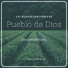 Las mejores canciones de Pueblo de Dios