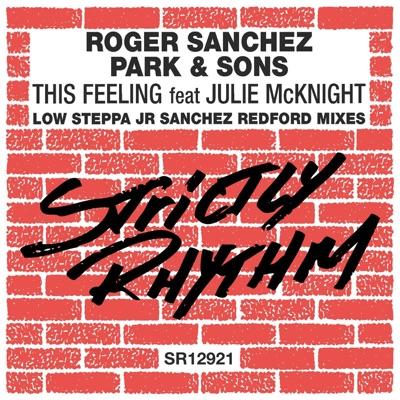 This Feeling (feat. Julie McKnight) [Remixes] - Single - Roger Sanchez