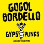 Gogol Bordello - Immigrant Punk