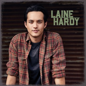 Laine Hardy - Ground I Grew Up On