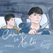 Cảm Ơn Và Xin Lỗi (Thưa Mẹ Con Đi OST) - Chillies