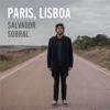Paris, Lisboa - Salvador Sobral