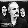 Triggerfinger - I Follow Rivers (Live @ Giel! - Vara/3fm) artwork
