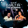 Willie X.O - Early in the Morning (feat. Ashanti) artwork