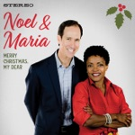 Noel and Maria - This Christmas