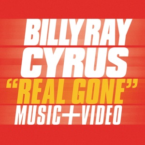 Billy Ray Cyrus - Real Gone