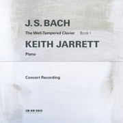 J.S. Bach: The Well-Tempered Clavier, Book I (Live in Troy, NY / 1987) - Keith Jarrett - Keith Jarrett