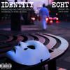 Identity - Echt artwork