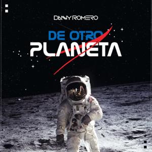 Danny Romero - De Otro Planeta