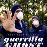 Guerrilla Ghost - Keep Your Distance