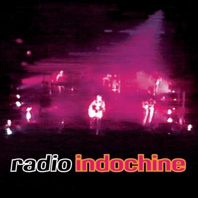 Radio Indochine - Indochine