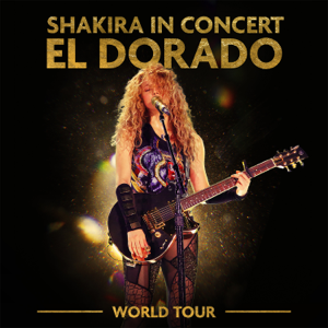 Shakira - Can't Remember to Forget You (El Dorado World Tour Live)