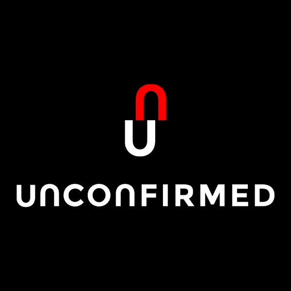 Unconfirmed: Insights and Analysis From the Top Minds in Crypto