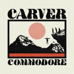 Carver Commodore - Tell Me What You Want (I Want It)