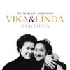 Vika & Linda - 'Akilotoa (Anthology 1994-2006)