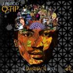 J.PERIOD - Buddy (feat. De La Soul, Jungle Brothers, Q-Tip & Queen Latifah) [Remix]