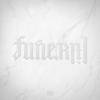 Lil Wayne - Funeral (Deluxe)  artwork