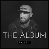 The Album, Pt. I - Chase Rice