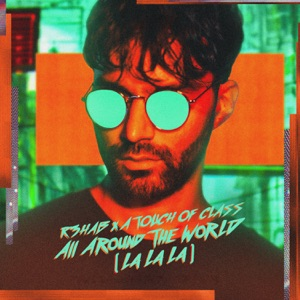 All Around the World (La La La) - Single