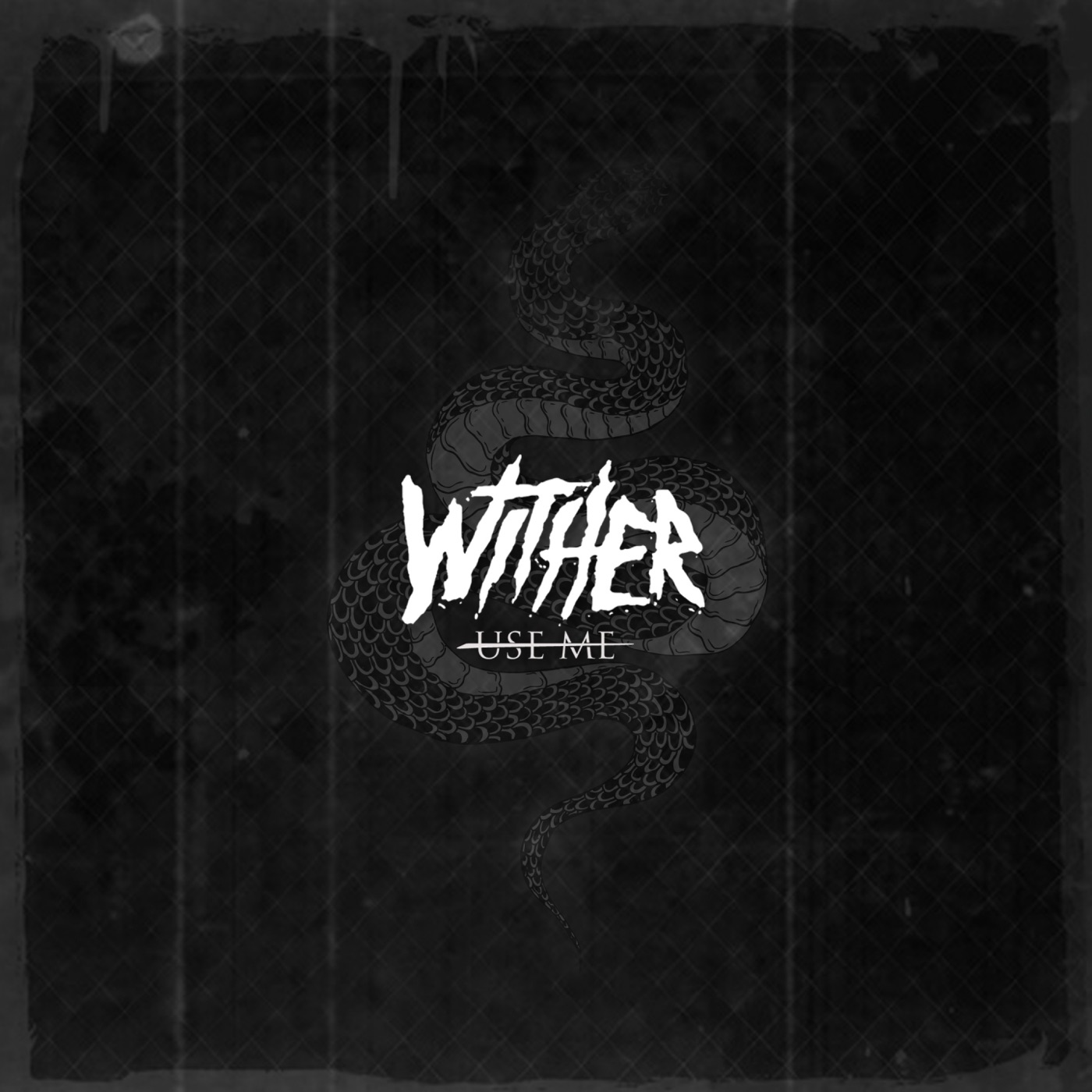 Wither - Use Me [single] (2019)