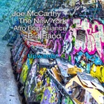Joe McCarthy & The New York Afro Bop Alliance Big Band - Upwards