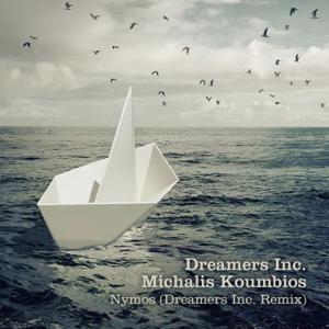 Dreamers Inc. & Michalis Koumbios - Nymos feat. Andreas Karantinis [Dreamers Inc. Remix]