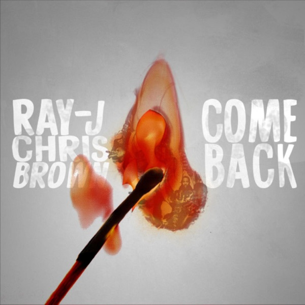 Come Back - Single
