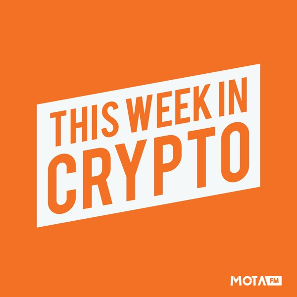 This Week in Crypto - Bitcoin, Ethereum, Blockchain, and Cryptocurrency News