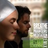 Breathe Pavan Guru Meditation Remix EP