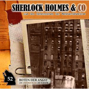 Sherlock Holmes & Co - Folge 52: Boten der Angst