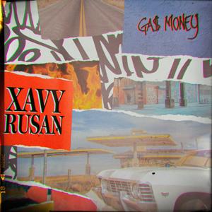 Xavy Rusan - Ga$ Money