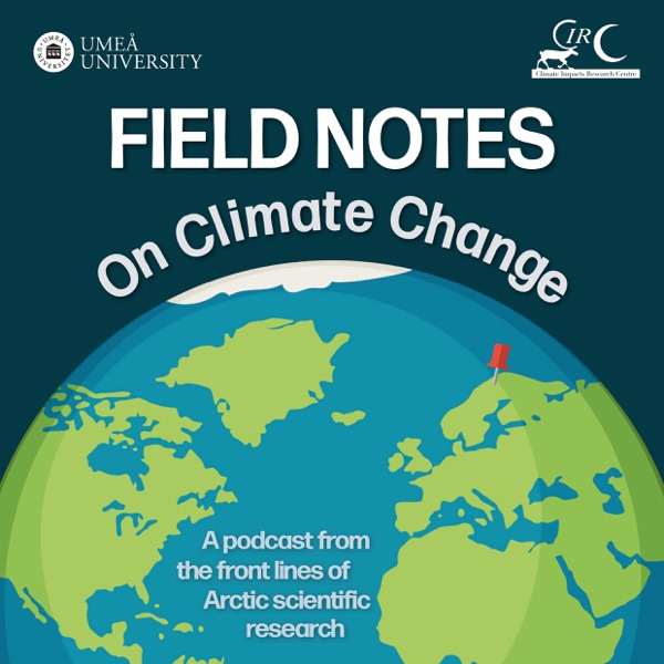 Field Notes on Climate Change