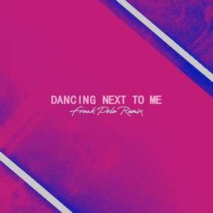 Greyson Chance & Frank Pole - Dancing Next To Me (Frank Pole Remix)