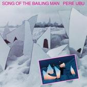 Pere Ubu - The Long Walk Home