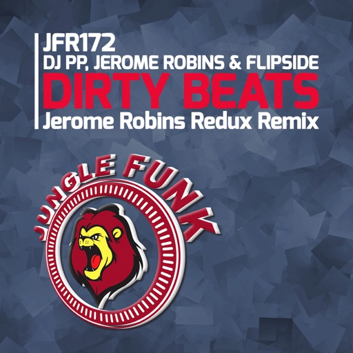 Dirty Beats (Jerome Robins Redux Remix) [DJ PP & Jerome Robins vs. MC Flipside vs. Flipside] - Single by Various Artists