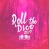 Roll the Dice 2019 by Juur iTunes Track 1