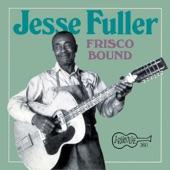 Jesse Fuller - Hump in My Back
