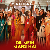 """Dil Mein Mars Hai (From """"Mission Mangal"""")"""