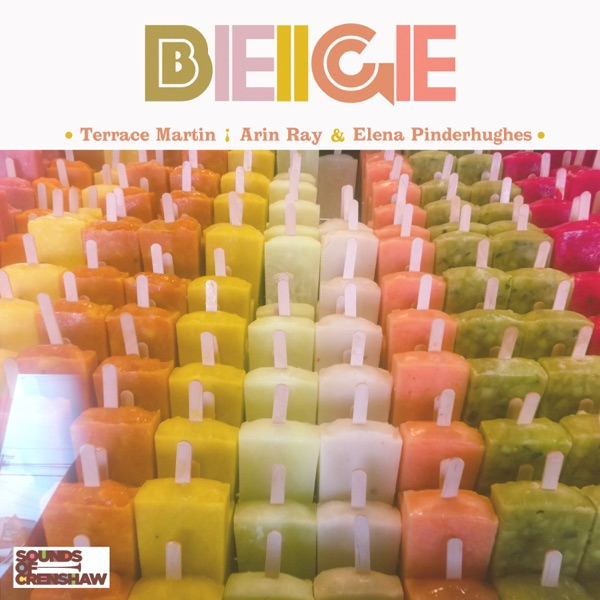 Beige (feat. Arin Ray & Elena Pinderhughes) - Single