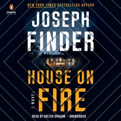 House on Fire: A Novel (Unabridged)