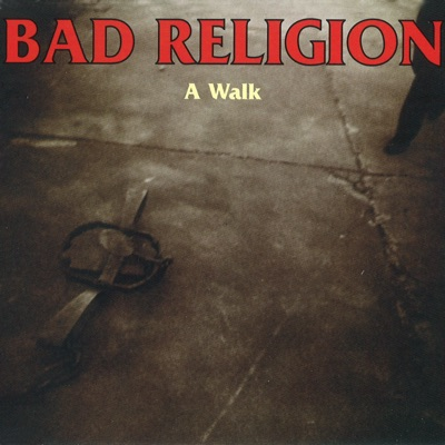 A Walk - EP - Bad Religion