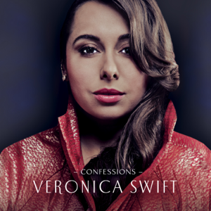 Veronica Swift - Confessions